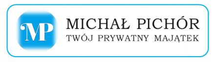 MICHAŁ PICHÓR – TWÓJ PRYWATNY MAJĄTEK